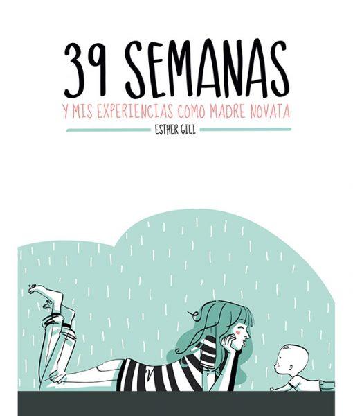 39 Semanas Esther Gili