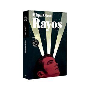 Rayos Miqui Otero Blackie Books