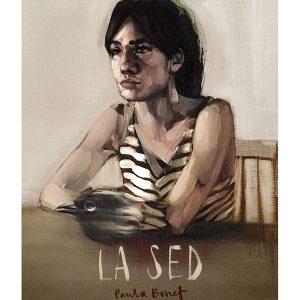 La Sed - Paula Bonet