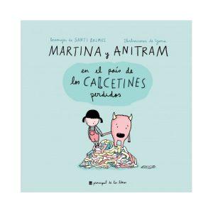 Martina y Anitram en el país de los calcetines perdidos.