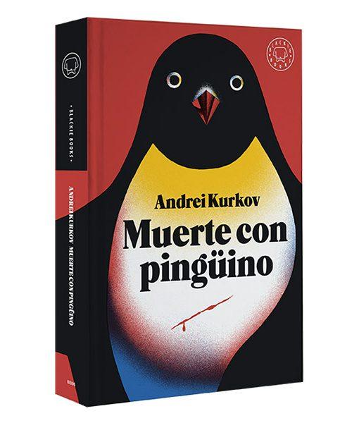 Muerte con Pingüino Andrei Kurkov Blackie Books