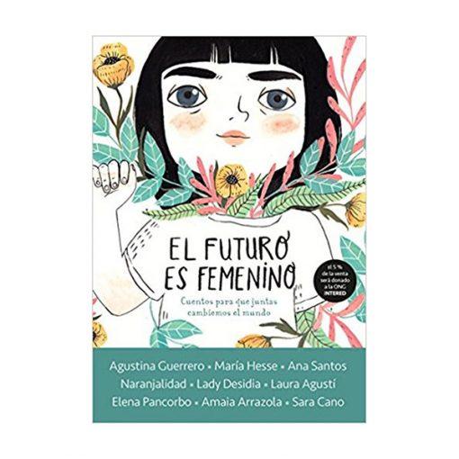EL FUTURO ES FEMENINO | María Hesse, Agustina Guerrero, Lady Desidia...