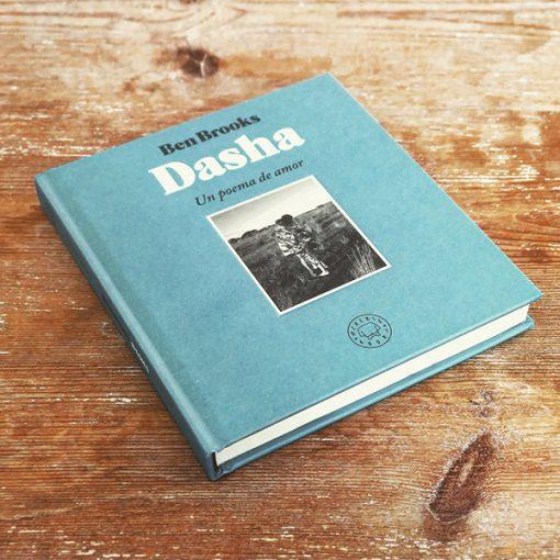 DASHA Un Poema de Amor | Ben Brooks | Blackie Books