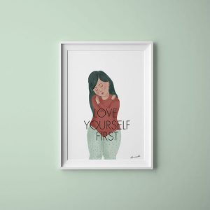 Love Yourself First Ilustración | La Chica Imperdible