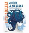 MORDER LA MANZANA | LETICIA DOLERA