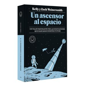 Un ascensor al espacio Blackie Books Zach Weinersmith