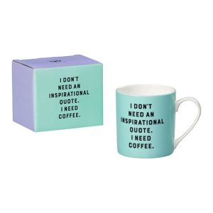 Taza I´Dont Need Mint