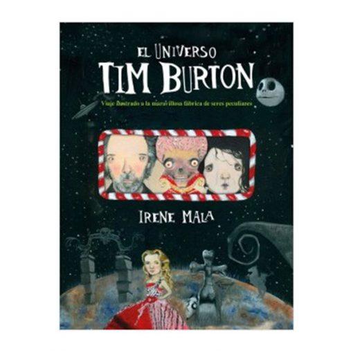 EL UNIVERSO TIM BURTON Ilustrado Por Irene Mala