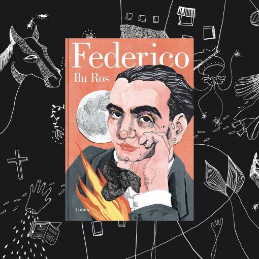 Federico Ilu Ros | Libro Ilustrado de la vida de Federico García Lorca